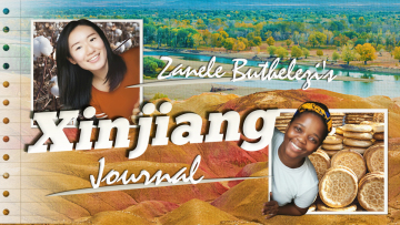 Zanele Buthelezi's Xinjiang Journal